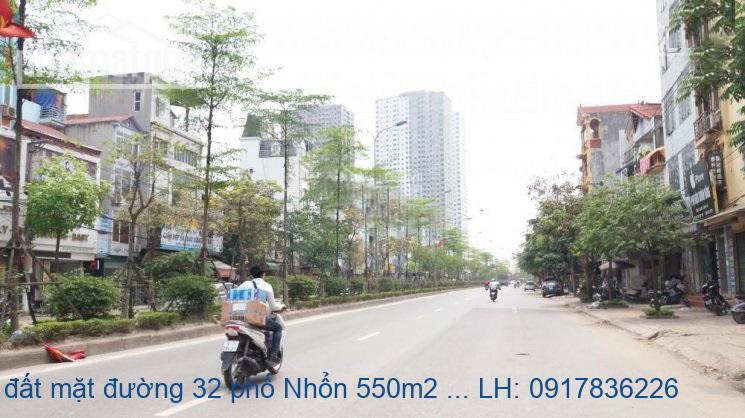 Bán đất mặt đường 32 phố Nhổn 550m2 MT:30m giá 95tỷ