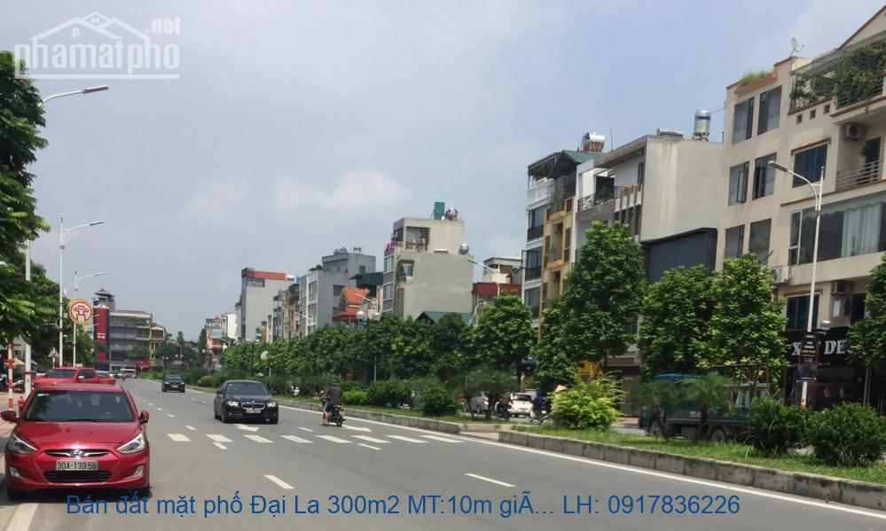 Bán đất mặt phố Đại La 300m2 MT:10m giá 75tỷ
