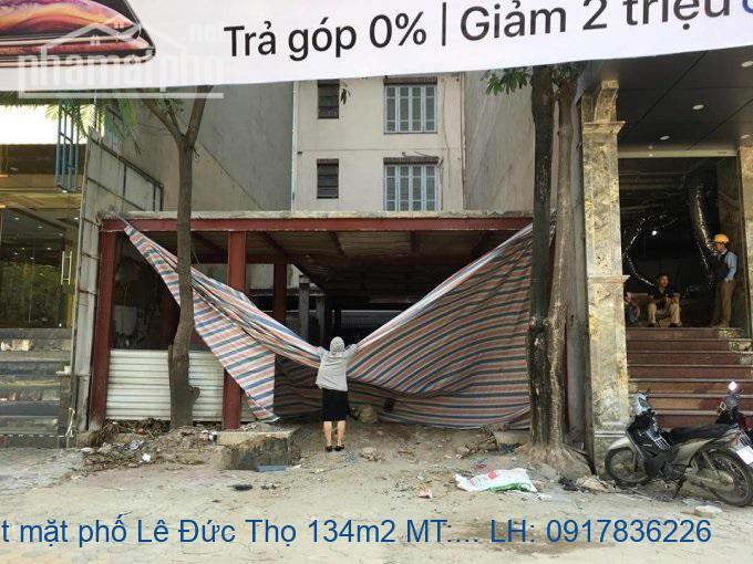 Bán đất mặt phố Lê Đức Thọ 134m2 MT:8m giá 45tỷ