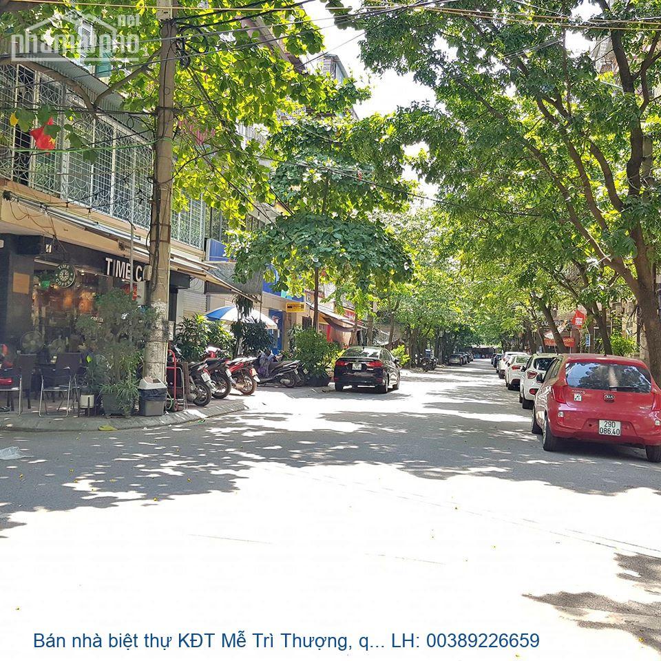 Bán nhà biệt thự KĐT Mễ Trì Thượng, quận Nam Từ Liêm 110m2 giá 14