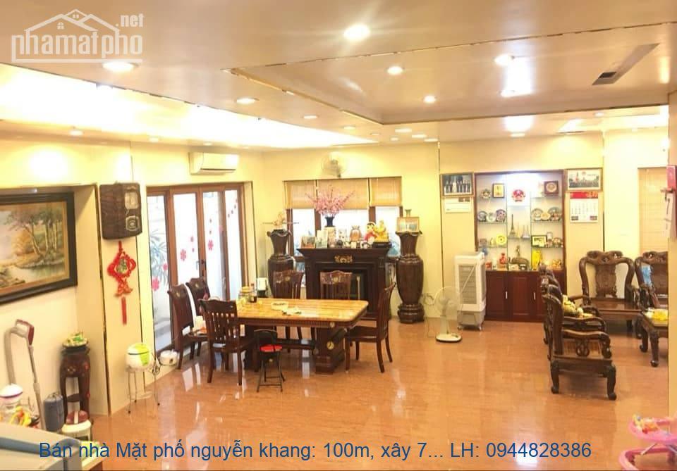Bán nhà Mặt phố nguyễn khang: 100m, xây 7 tầng, 29,6 tỷ.LH: 0944828386
