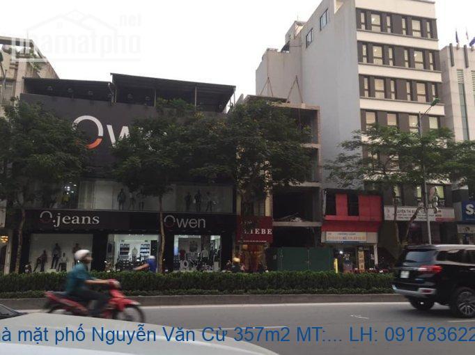 Bán nhà mặt phố Nguyễn Văn Cừ 357m2 MT:10m giá 72,5tỷ