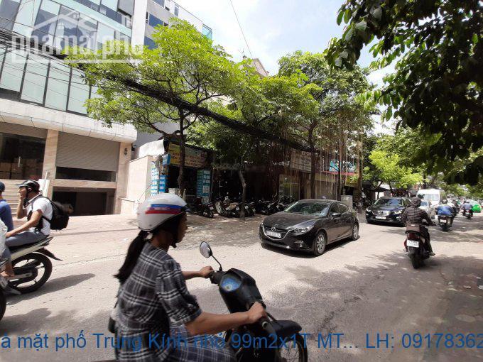 Bán nhà mặt phố Trung Kính nhỏ 99m2x1T MT:9m giá 25tỷ