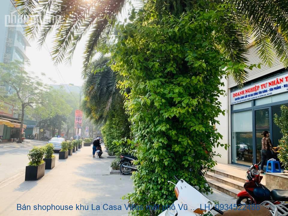 Bán shophouse LaCasa Villas phố Vũ Ngọc Phan 110m2,cho thuê giá cao